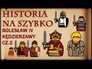 Historia Na Szybko Bolesław IV Kędzierzawy cz 2 Historia Polski 23 1155 1163