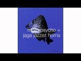 Motorpsycho + Jaga Jazzist Horns - Theme De Yoyo - In The Fishtank 10