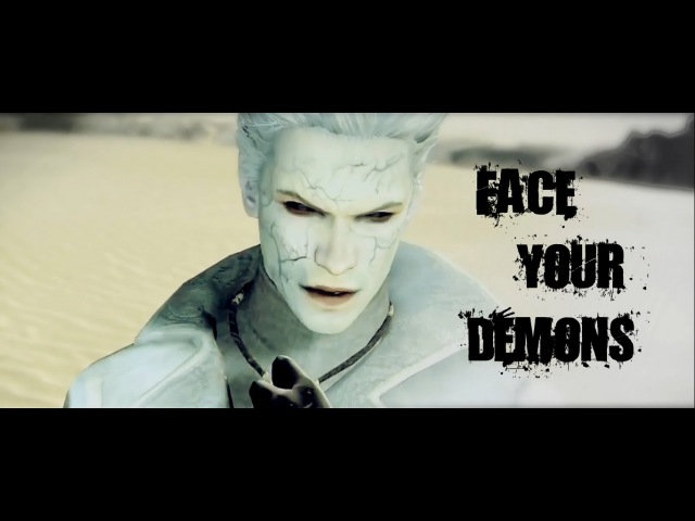 Face your demons. | DmC: devil may cry