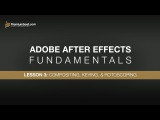 Adobe After Effects Fundamentals 3: Compositing, Keying, & Rotoscoping