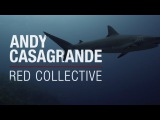 RED Collective: Andy Casagrande