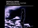ENIGMA feat SANDRA Nights In White Satin Fato DJS Long Mix