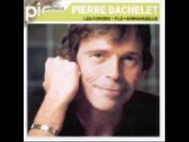 Elle est d'ailleurs Pierre Bachelet