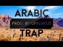 ARABIC TRAP Instrumental Beat NEW 2015