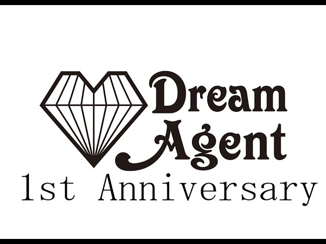 01/13(火)Dream Agent 1st Anniversary特番