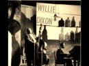 Willie Dixon-Im Your Hoochie Coochie Man