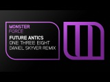 Future Antics - One Three Eight (Daniel Skyver Remix)