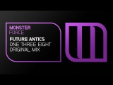 Future Antics - One Three Eight (Preview)