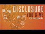 Disclosure - You &amp Me ft. Eliza Doolittle (Official Audio)