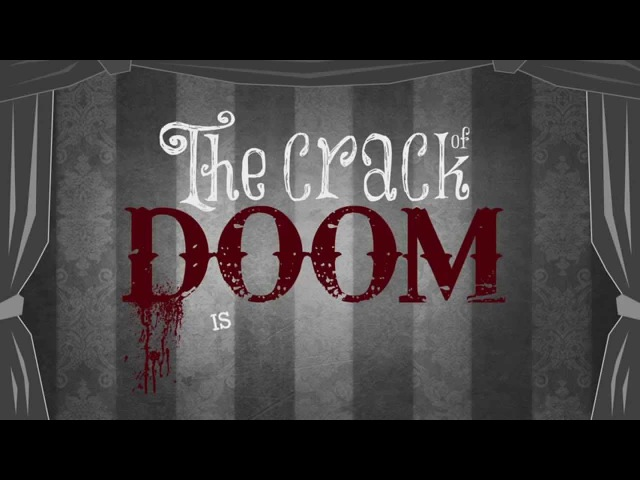 The Crack of Doom - The Tiger Lillies