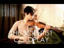 The Scientist Violin Cover - Coldplay - D. Jang