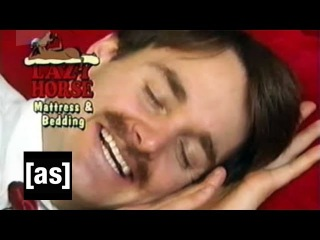 Lazy Horse Mattress Ad | Tim and Eric Awesome Show, Great Job! | Adult Swim