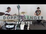 Haywyre - Doppelg
