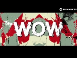 Daddy's Groove &amp Mindshake feat. Kris Kiss - WOW! (Lyric Video)