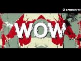 Daddy's Groove &amp Mindshake feat. Kris Kiss - WOW! (Lyric Video)