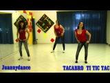 TACABRO'  feat PRADO GRAU vs ORCHESTRA BAGUTTI TIC TIC TAC -- JUANNYDANCE