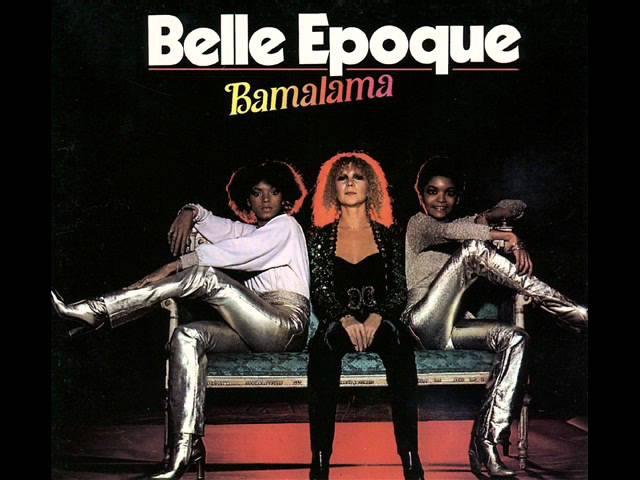 Belle Epoque Bamalama album version