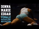 Donna Marie Edgar - Strong &amp Beauty Female BodyBuilding Motivation (HD)