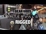 GEAR GODS RIGGED - Intervals