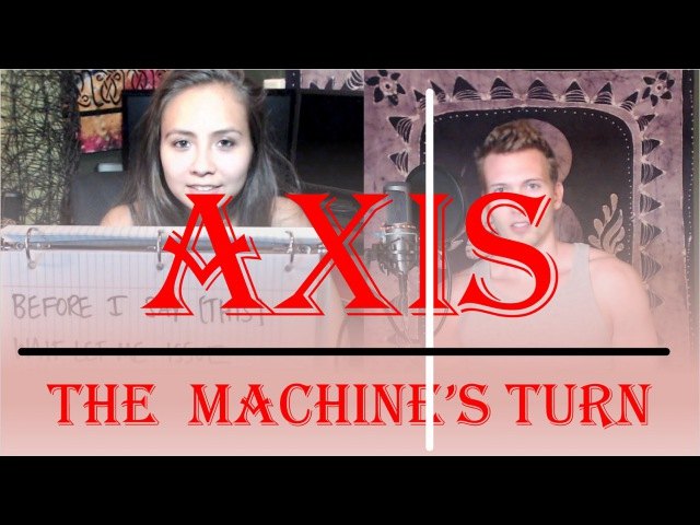 Curtis Northcutt - The Machine's Turn - AXIS