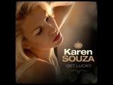 Karen Souza - Get Lucky (BlackShot DJs 'Deep' Remix 2016)  Vocal Deep House 2016