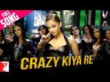 Crazy Kiya Re - Full Song   Dhoom:2   Hrithik Roshan   Aishwarya Rai