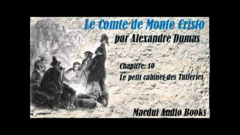 Le Comte de Monte Cristo par Alexandre Dumas Chapitre 10 Livre Audio
