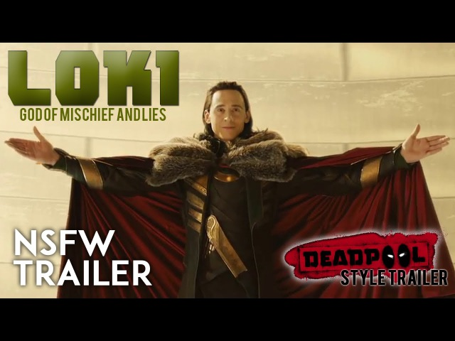 Loki Laufeyson | Deadpool Style Trailer
