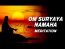 Om Suryaya Namaha Surya Namaskar mantra Sun salutation 108 meditation chants Shailendra