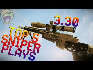 TOP 5 SNIPER PLAYS 3.30