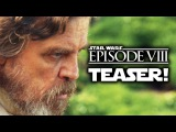 Star Wars: Episode 8 (VIII) Production Announcement Official Teaser Trailer! Звездные войны: Эпизод 8 Тизер