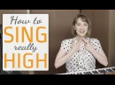 How to sing really high - Voice lesson on how to sing higher