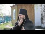 с  Довольное  интервью с епископом Филиппом 13 мая 2012г