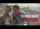 Latin Lovers - La Camisa Negra[CLIP OFFICIEL]