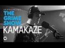 Grime Show Kamakaze