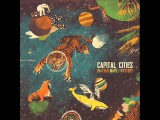 Capital Cities - I Sold My Bed, But Not My Stereo
