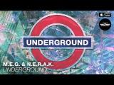 M.E.G. & N.E.R.A.K. - Underground | Record Dance Label