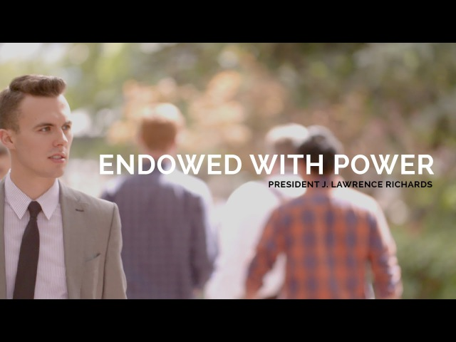 Endowed With Power - President Richards of the LDS Business College LDSBC