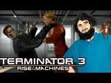 Terminator 3 Rise of the Machines - Игривый Борис