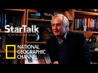 StarTalk: Нил Деграсс Тайсон и Ричард Докинз
