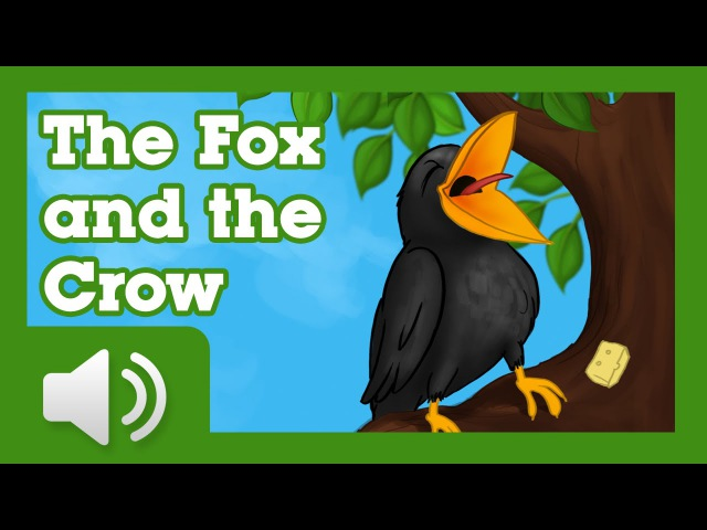 The Fox and the Crow Fairy tales and stories for children