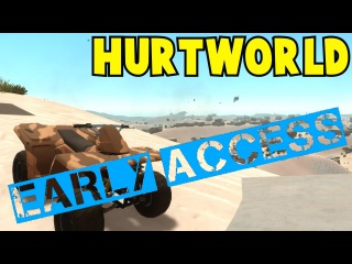 Its Early Access - HurtWorld