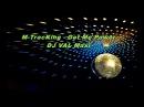 M TracKing - Get Me Power DJ VAL Maxi