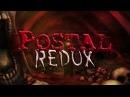 Первый взгляд Postal Redux