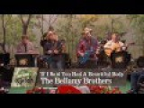 The Bellamy Brothers - If I Said You Had A Beautiful Body