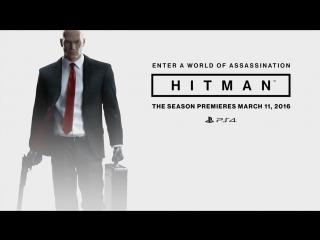 Кинематографический трейлер игры Hitman 2016