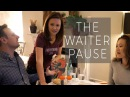 The Waiter Pause