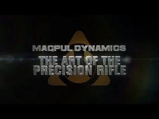 Magpul Искусство высокоточной стрельбы. Часть 1 / Magpul Dynamics - The Art of the Precision Rifle