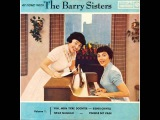 The Barry Sisters - Main Glick (Shein Vi Di Levone)