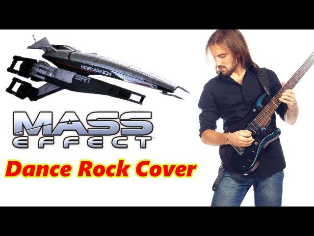 Mass Effect - The Normandy (dance rock cover by ProgMuz). OST.